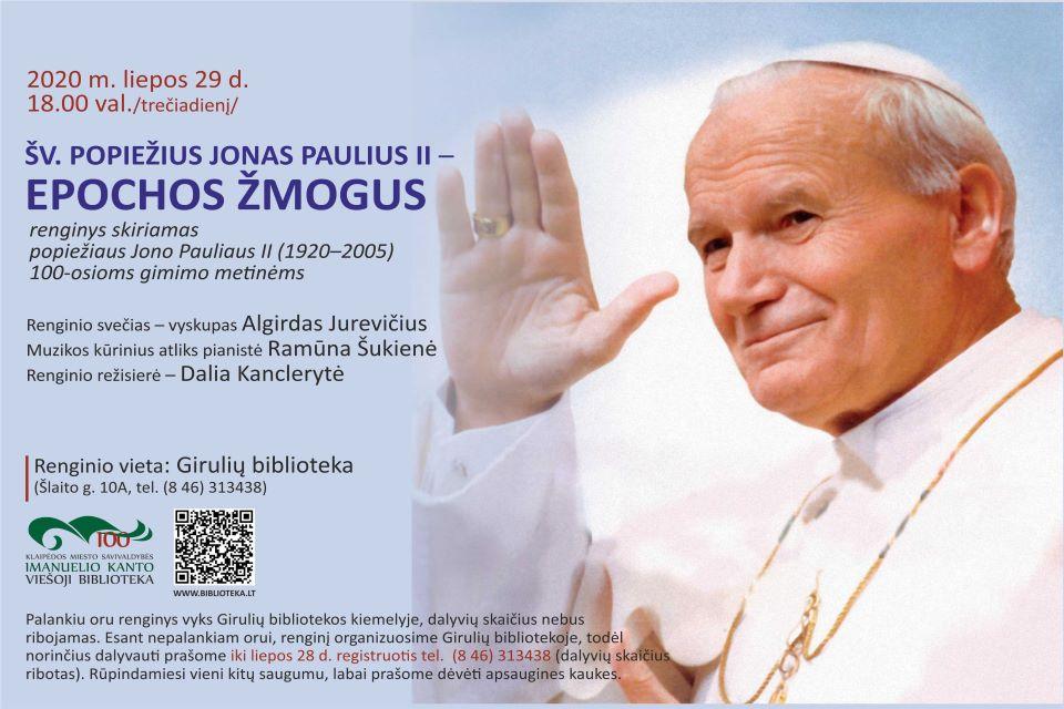 """Giruliuose –  renginys """"Šv. popiežius Jonas Paulius II – epochos žmogus"""""""