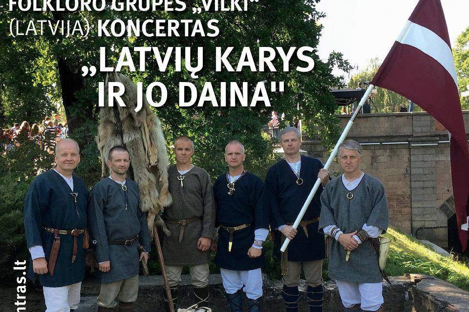 """""""Mūsų Lietuva"""" ir latvių """"Vilki"""""""