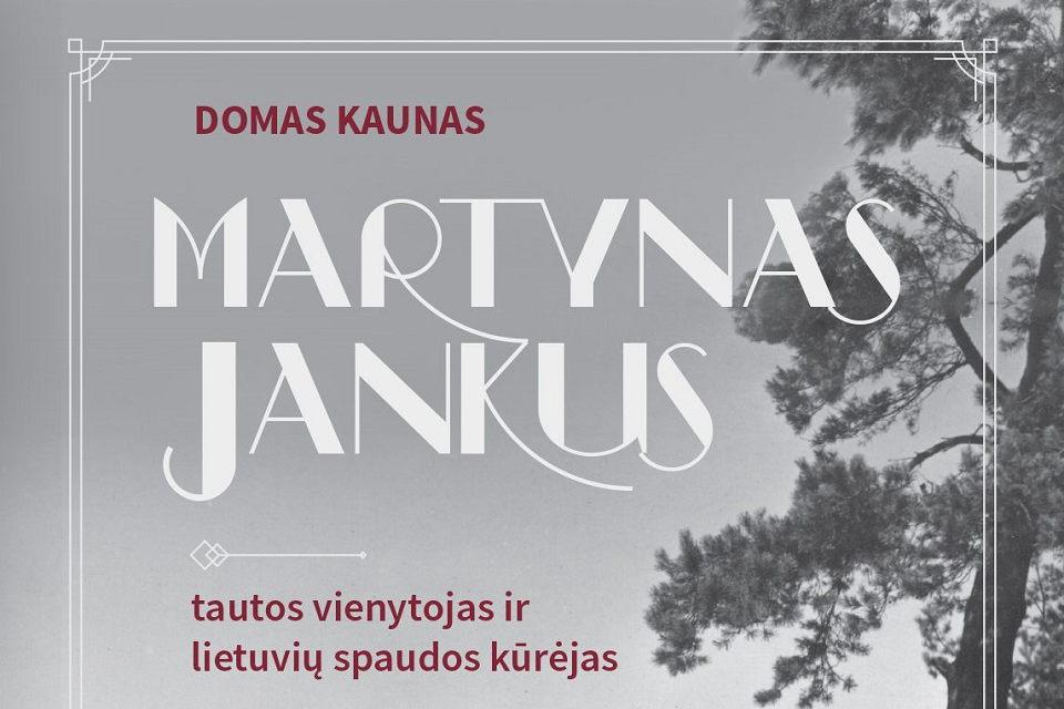 Pristatys knygą apie Martyną Jankų