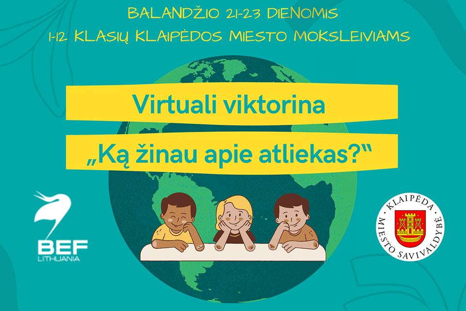 Klaipėdos moksleiviams – virtuali viktorina apie atliekų rūšiavimą