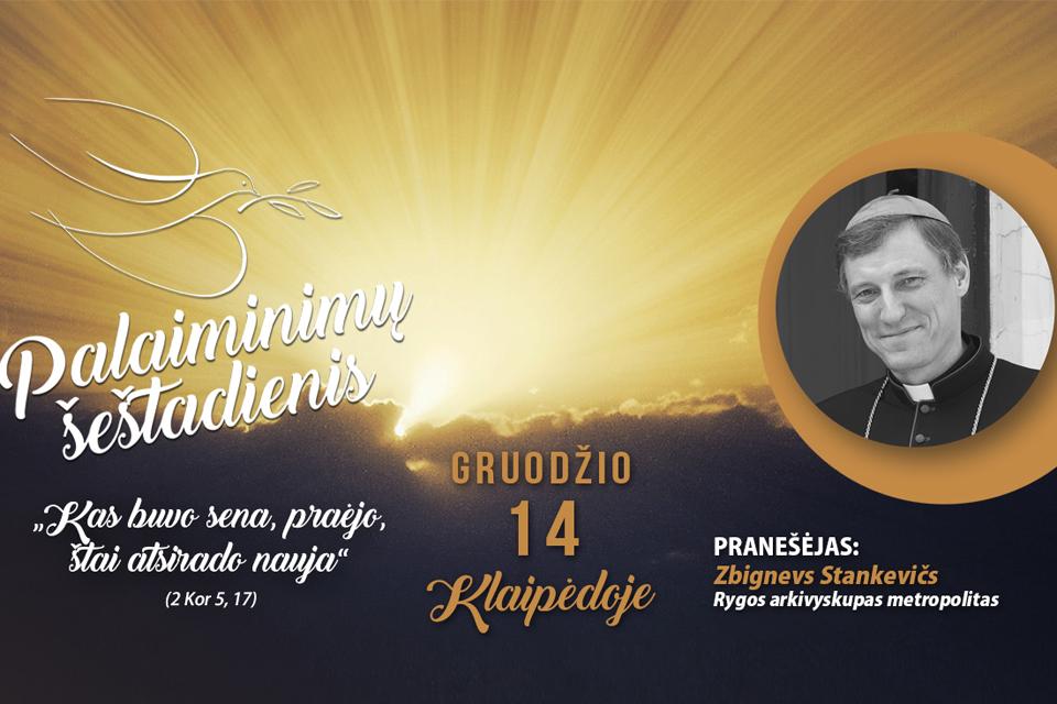 Į Klaipėdos Palaiminimų šeštadienį atvyks Rygos arkivyskupas