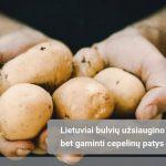 Bulvės pigo, bet jų nupirkta mažiau