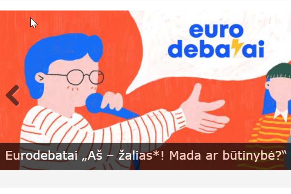 """Moksleiviai """"Eurodebatuose"""" dalysis įžvalgomis apie buvimą """"žaliais"""""""