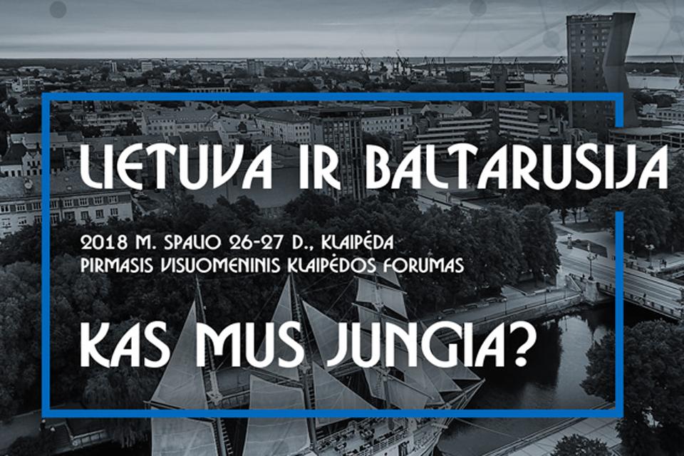 Klaipėdoje vyks Lietuvos ir Baltarusijos forumas