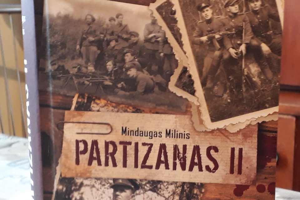 """""""Partizanas II"""": visa tiesa apie """"išvaduotojus"""""""