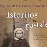 """M. M. Kudarauskaitė pristatys knygą """"Istorijos iš pastalės"""""""